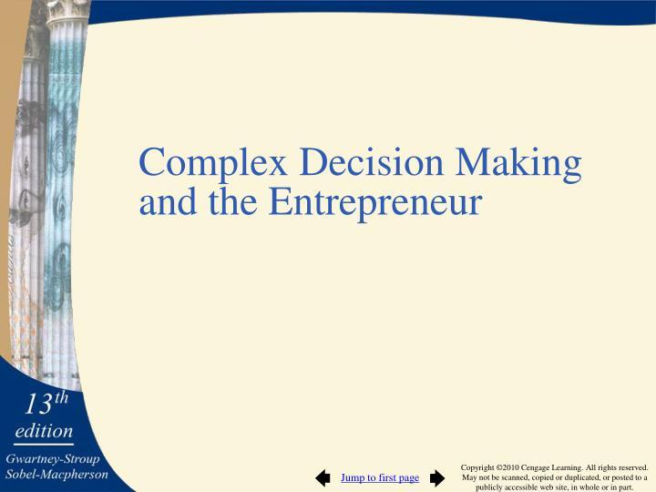Complex Decision Making