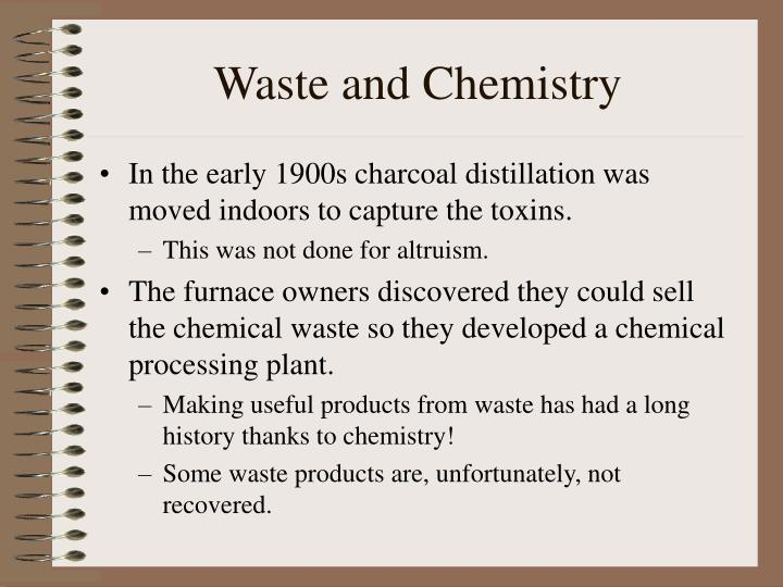 Waste and Chemistry