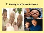 2 identify your trusted assistant
