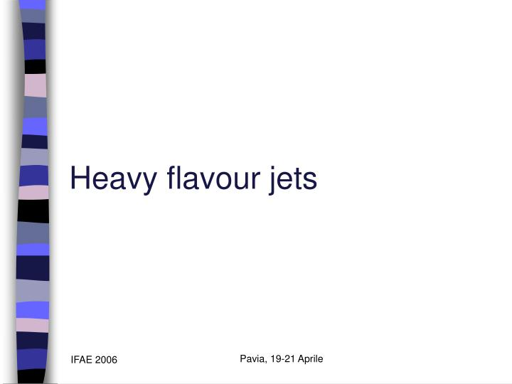 Heavy flavour jets