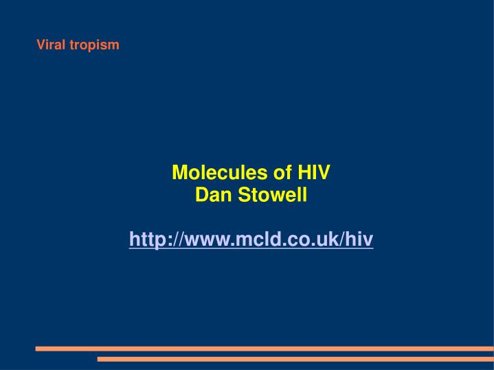 Molecules of HIV