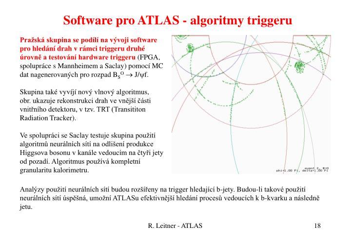 Software pro ATLAS - algoritmy triggeru