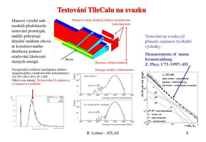 Testování TileCalu na svazku