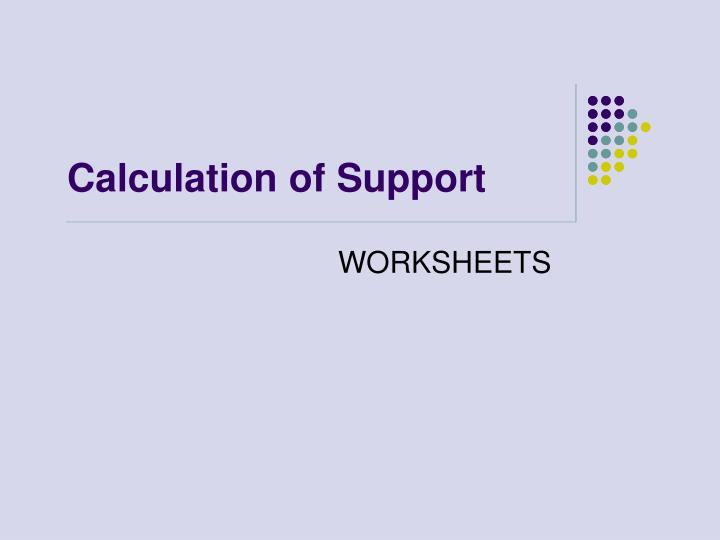 Calculation of Support