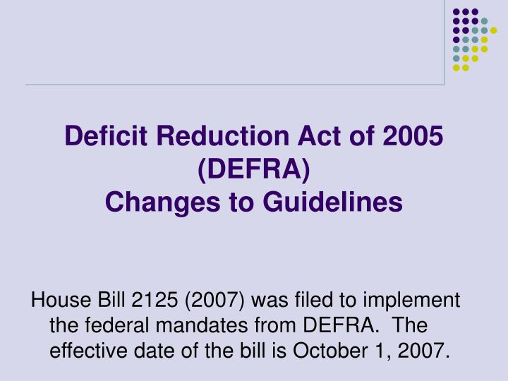 Deficit Reduction Act of 2005 (DEFRA)