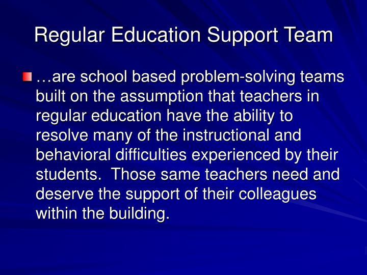 Regular Education Support Team