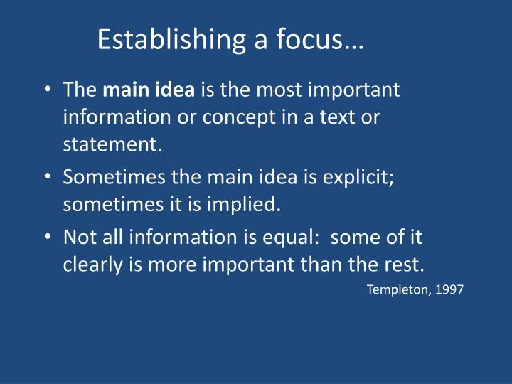 Establishing a focus…