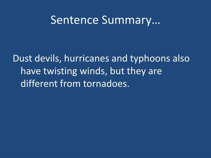 Sentence Summary…