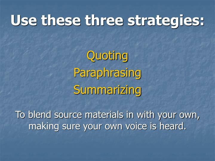 Use these three strategies: