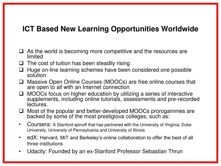 ICT Based New Learning Opportunities Worldwide