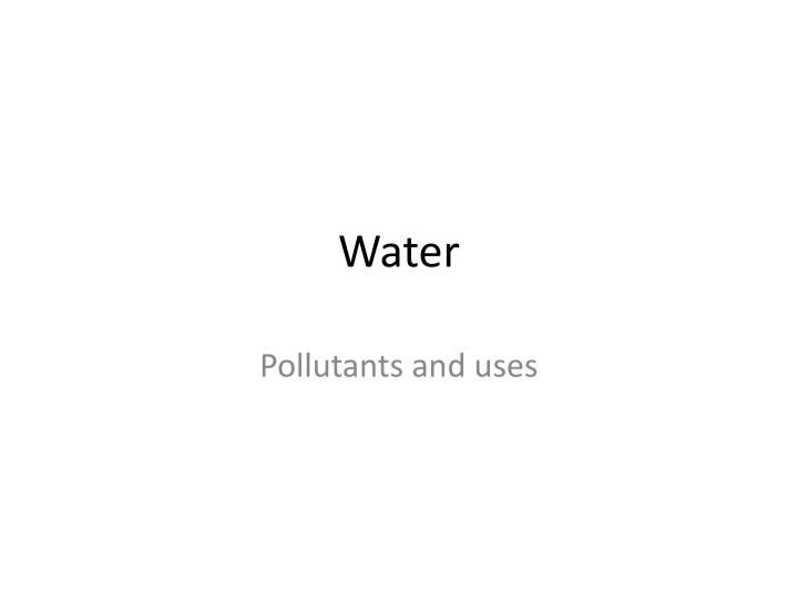water sources and uses in wyoming essay An essay or paper on the importance of water resources water is singly the most important element to the world as a whole it is the lifeblood of the environment.