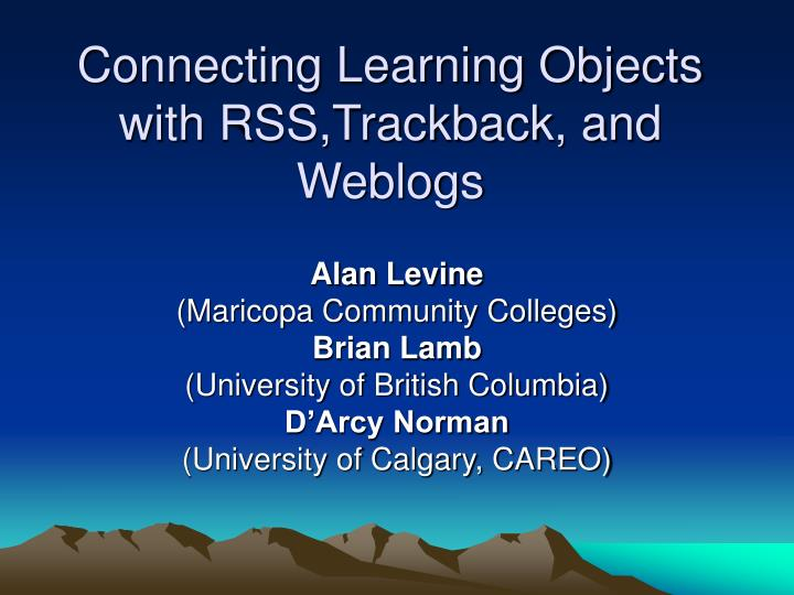 connecting learning objects with rss trackback and weblogs n.