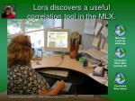 lora discovers a useful correlation tool in the mlx