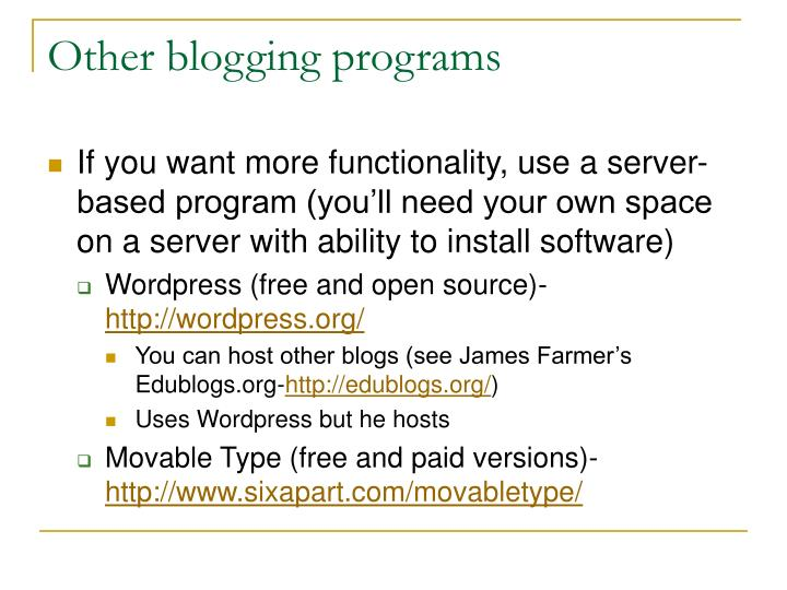 Other blogging programs