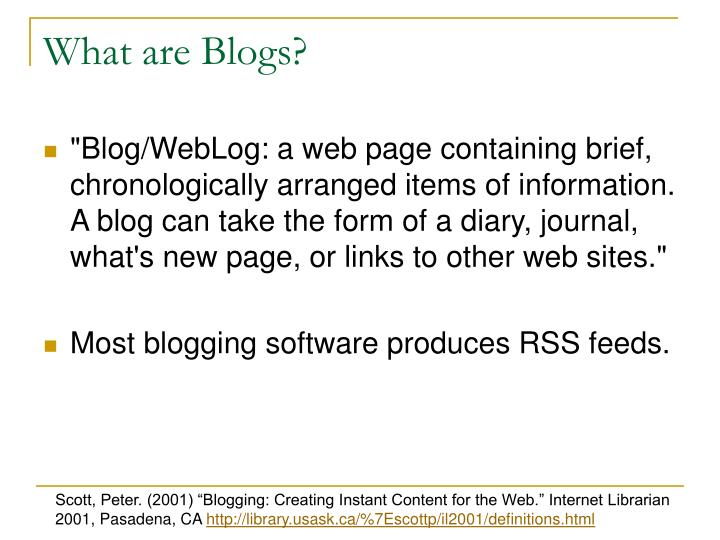 What are Blogs?