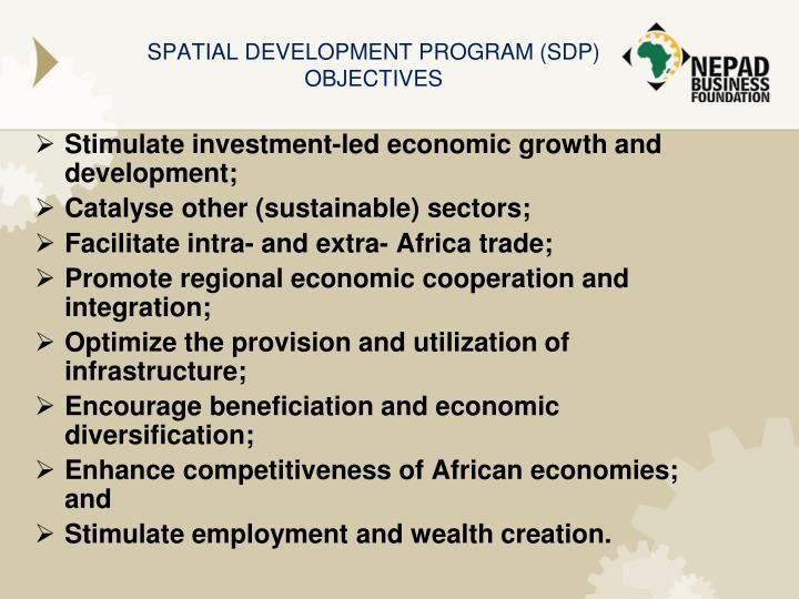 SPATIAL DEVELOPMENT PROGRAM (SDP) OBJECTIVES
