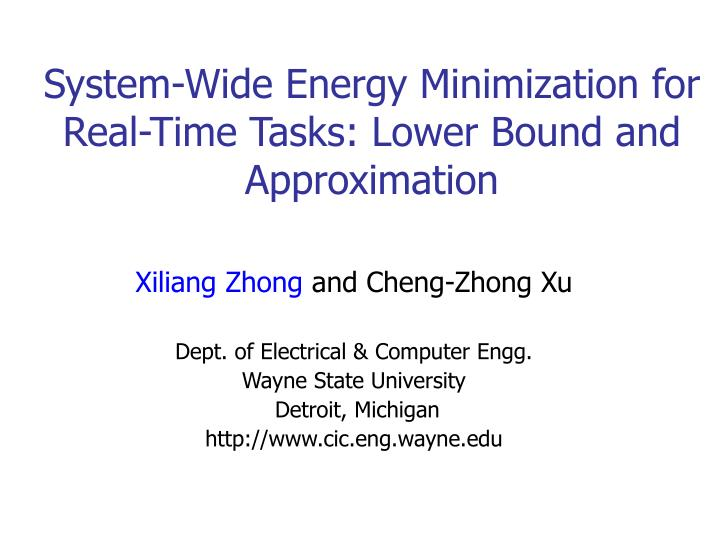 system wide energy minimization for real time tasks lower bound and approximation n.