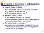system wide energy optimization