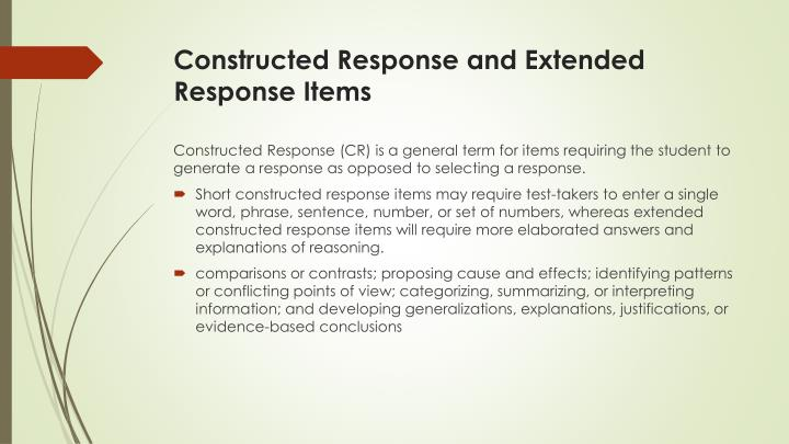 Constructed Response and Extended Response Items