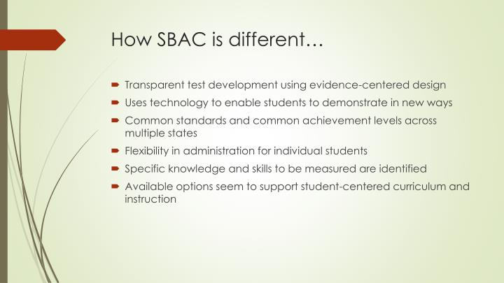 How sbac is different