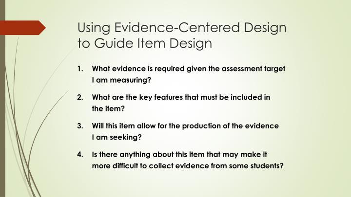 Using Evidence-Centered Design