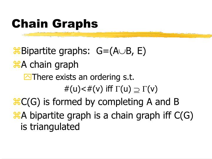 Chain Graphs