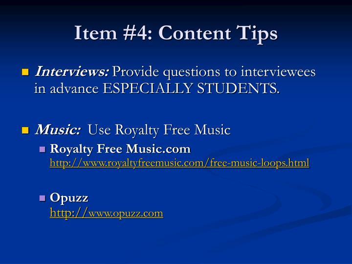 Item #4: Content Tips