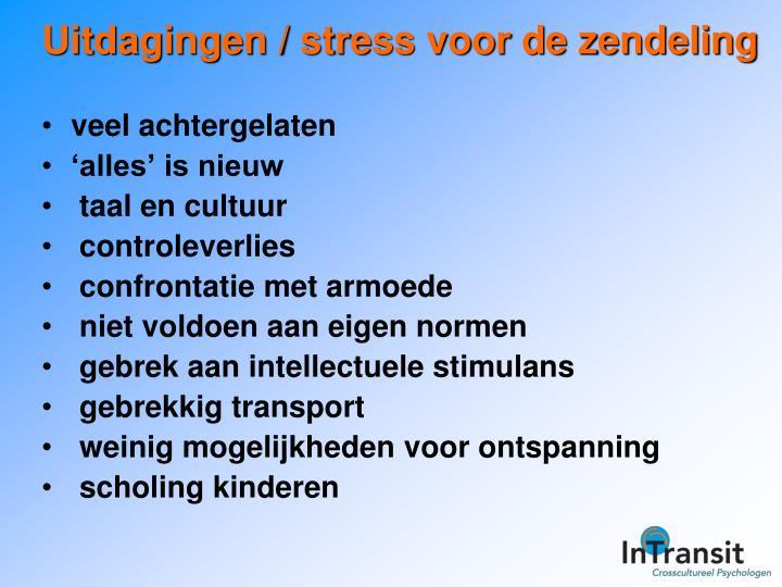 Uitdagingen / stress voor de zendeling