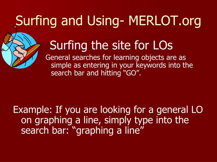 Surfing and Using- MERLOT.org