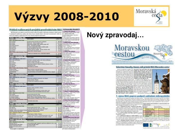 Výzvy 2008-2010