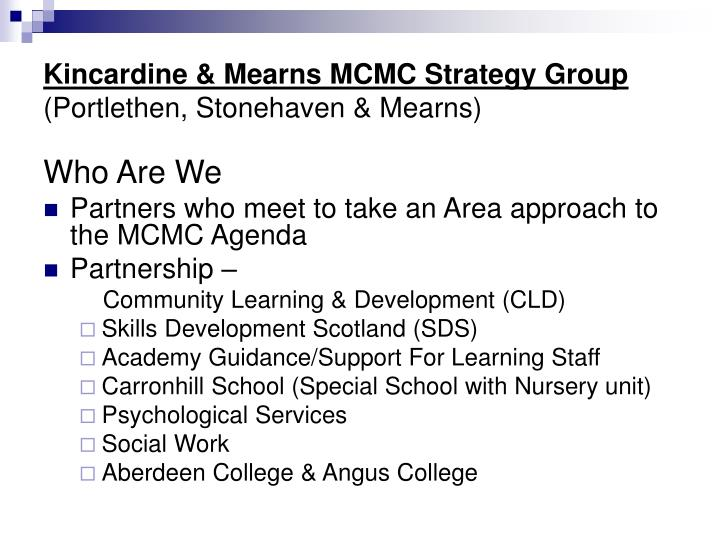 Kincardine mearns mcmc strategy group portlethen stonehaven mearns