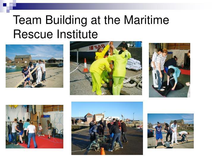 Team Building at the Maritime Rescue Institute