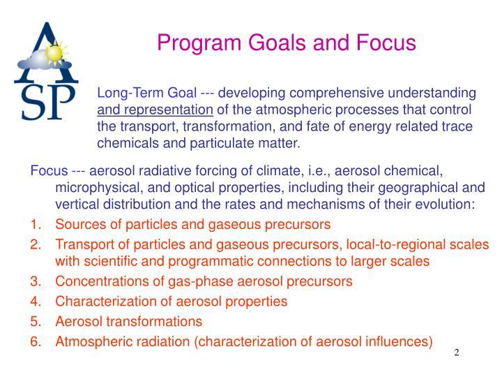 Program Goals and Focus