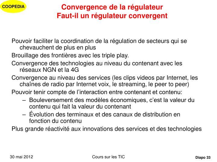 Convergence de la régulateur