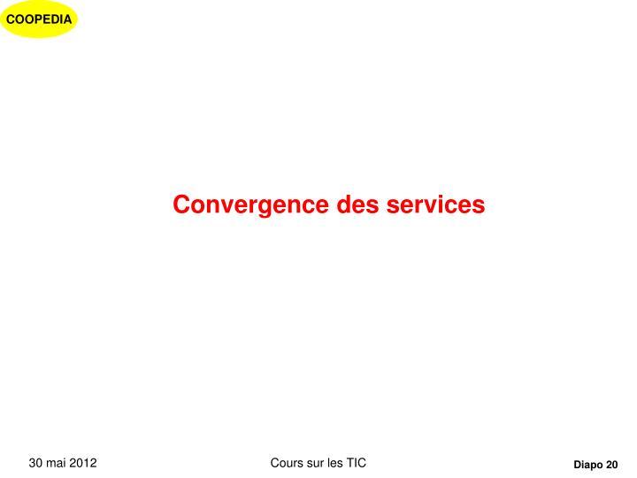 Convergence des services