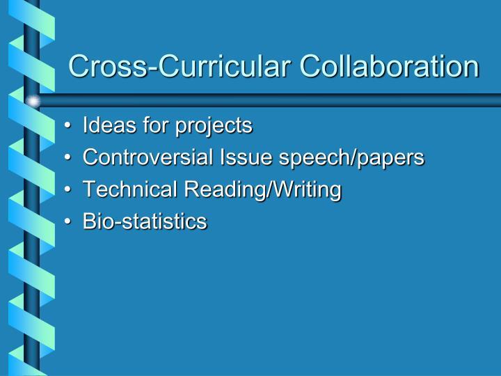 Cross-Curricular Collaboration