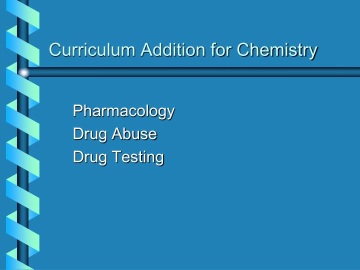 Curriculum Addition for Chemistry