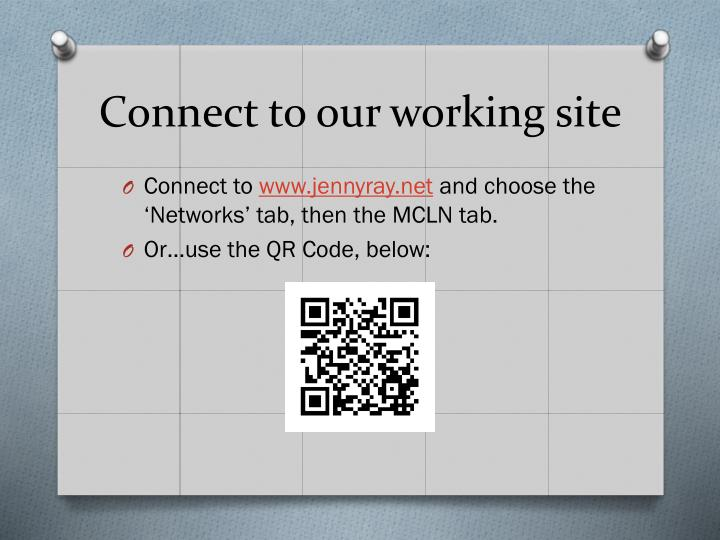 Connect to our working site