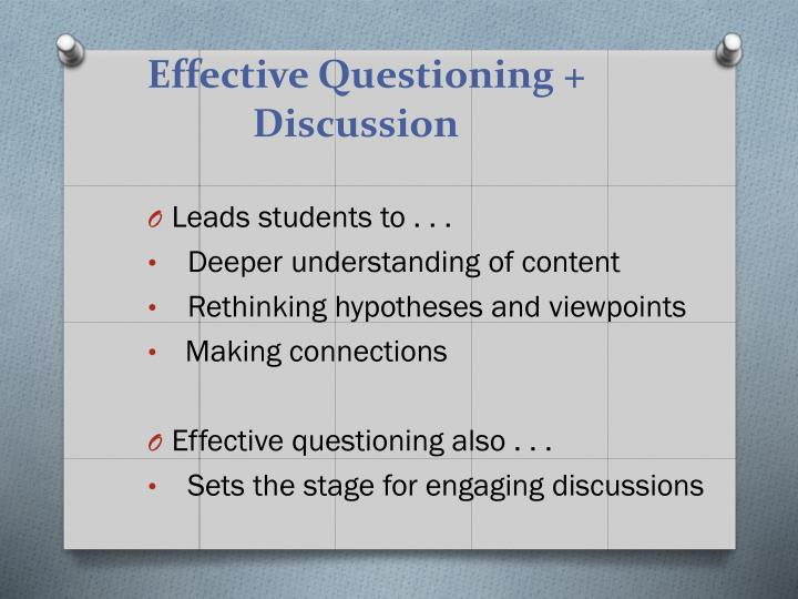 Effective Questioning + Discussion