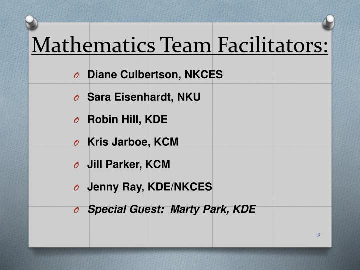Mathematics Team Facilitators: