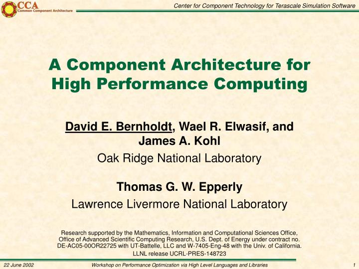 A component architecture for high performance computing