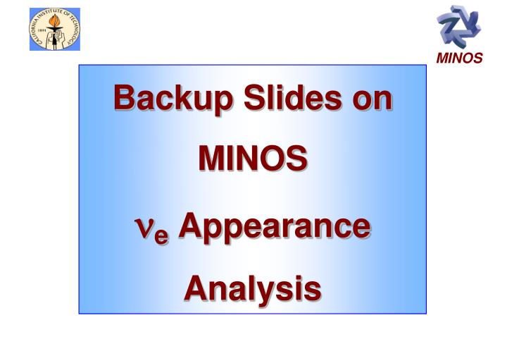 Backup Slides on MINOS