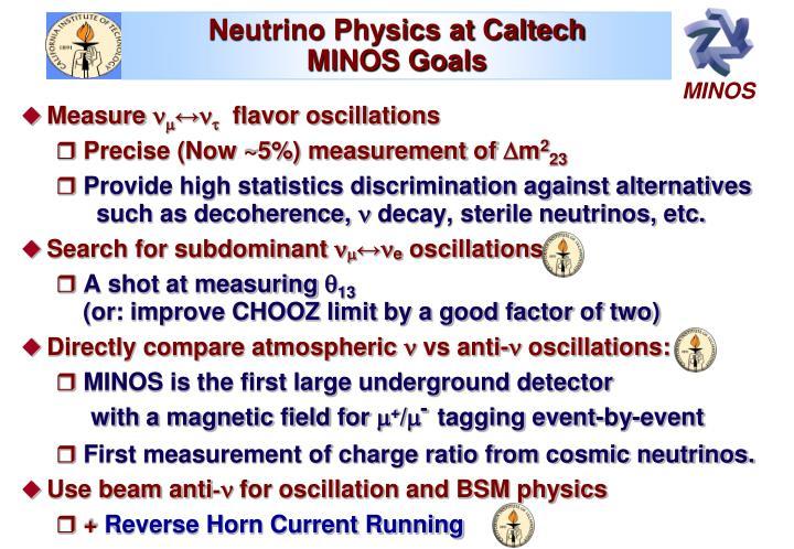 Neutrino physics at caltech minos goals