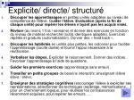 explicite directe structur