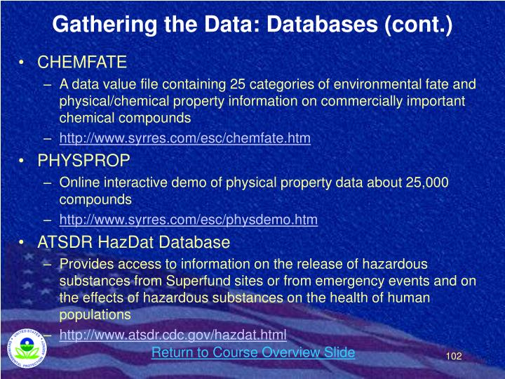 Gathering the Data: Databases (cont.)