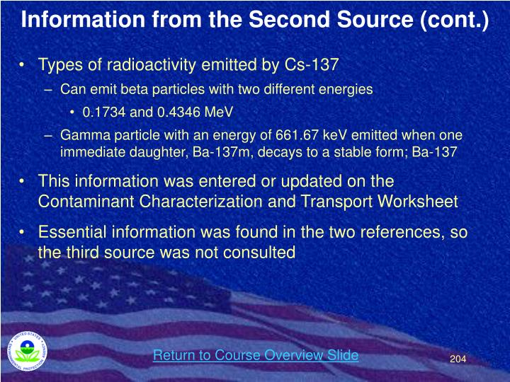Information from the Second Source (cont.)