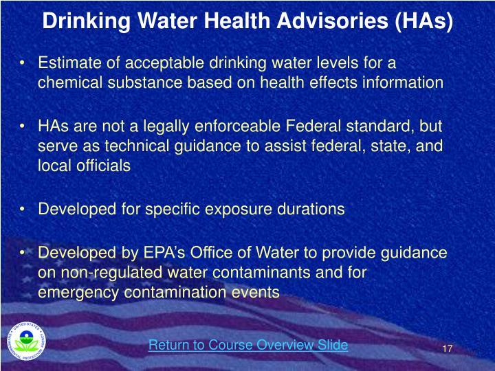 Drinking Water Health Advisories (HAs)