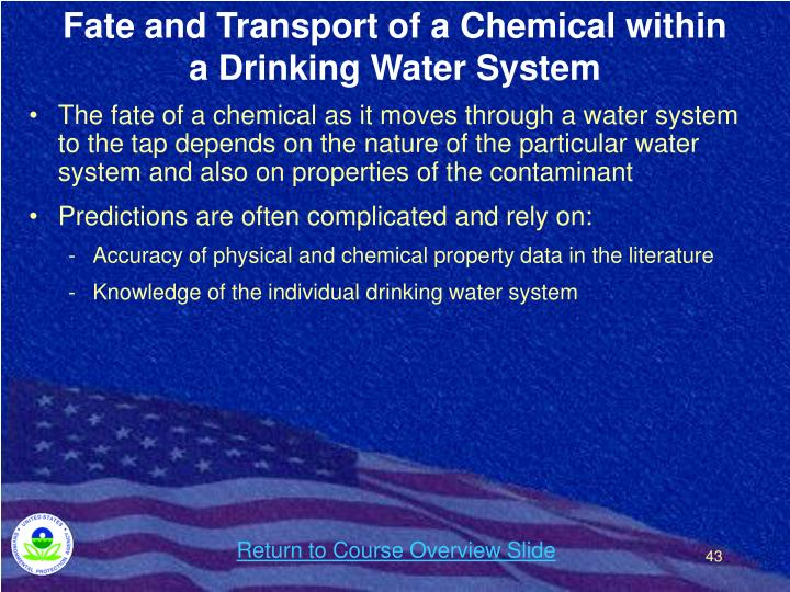 Fate and Transport of a Chemical within