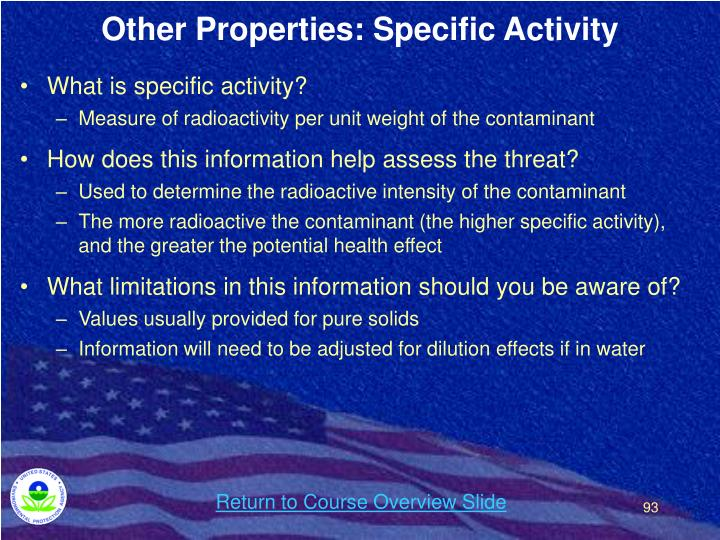 Other Properties: Specific Activity