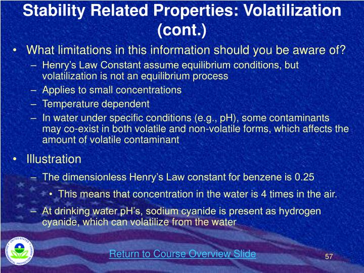 Stability Related Properties: Volatilization (cont.)